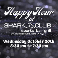 Happy Hour Sponsored By Shark Club USA