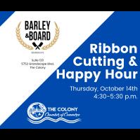 Ribbon Cutting - Barley & Board