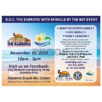 ROC the Barriers w/Miracle by the Bay