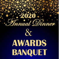 2020 Annual Dinner & Awards Banquet