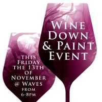 Wine Down & Paint Event