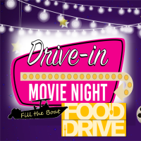"Drive-In Movie and ""Fill the Boat"" Food Drive"