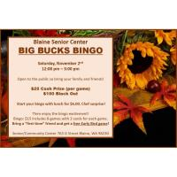Big Bucks Bingo at Blaine Senior Center