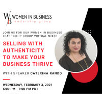 WOMEN IN BUSINESS LEADERSHIP: Selling with Authenticity
