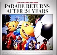 2019 Santa Clara Parade of Champions Mercury News--Historic Return of the Parade after 24 years