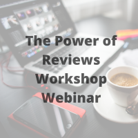 The Power of Reviews Workshop