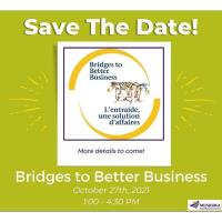 Muskoka Small Business Centre Presents - Bridges To Better Business