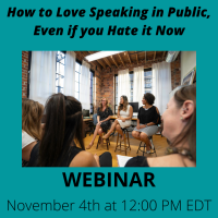 How to Love Speaking in Public, Even if you Hate it Now