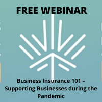 Business Insurance 101 – Supporting Businesses during the Pandemic
