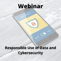Responsible Use of Data and Cybersecurity