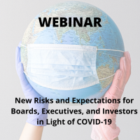 New Risks and Expectations for Boards, Executives, and Investors in Light of COVID-19