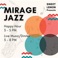 Music at Sweet Lemon - Mirage Jazz Ensemble