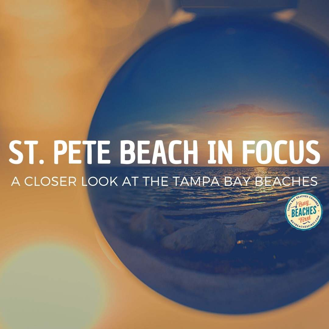 St. Pete Beach in Focus