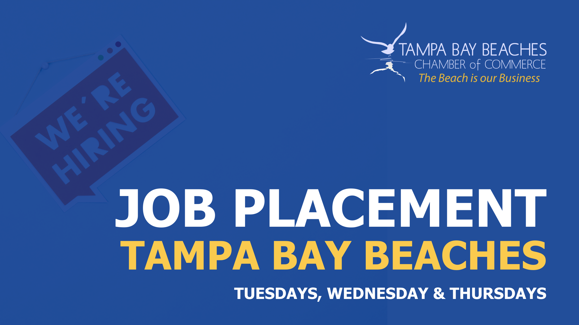 Bring your Resume to the Tampa Bay Beaches Chamber of Commerce  for Job Placement