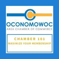 Chamber 101: Maximize Your Membership