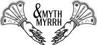 Myth and Myrrh
