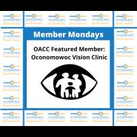 MEMBER MONDAYS: OCONOMOWOC VISION CLINIC