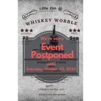 Postponed - Whiskey Wobble
