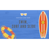 Save the Date: Mother Son Swim, Surf and Slide