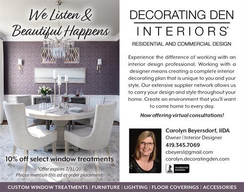 We Listen & Beautiful Happens - 10% off Select Window Treatments thru 7-31-20