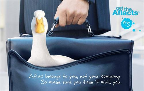 Aflac belongs to you not your employer! It is portable with no loss of benefits!