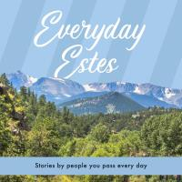 EVRC Everyday Estes Riverside Chat: The Art of Living