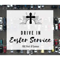Drive In Easter Sunday