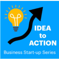 Idea to Action - Four Session Business Series - Thursday Evenings