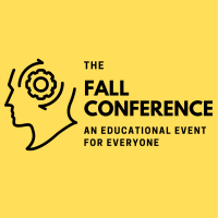 Fall Conference - An Educational Event For Everyone