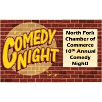 COMEDY NIGHT! Presented by the North Fork Chamber of Commerce