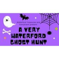 A Very Waterford Ghost Hunt