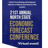 21st Annual North State Economic Forecast Conference