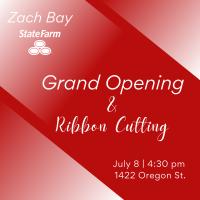 Grand Opening & Ribbon Cutting - Zach Bay State Farm