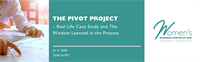 The Pivot Project - Real Life Case Study and The Wisdom Learned