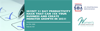 Secret 21 Day Productivity Hack That Can 10X Your Business and Create Monster Growth in 2021!