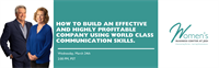 How to build an effective and highly profitable company using world class communication skills