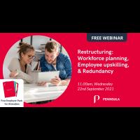 Restructuring: Workforce Planning, Employee Upskilling, and Redundancy