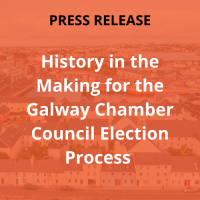History in the Making for the Galway Chamber Council Election Process