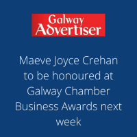 Galway Advertiser : Maeve Joyce Crehan to be honoured at Galway Chamber Business Awards next week