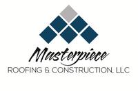 Masterpiece Roofing & Construction, LLC