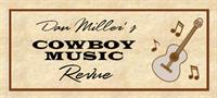 Dan Miller's Cowboy Music Revue Homecoming Concert