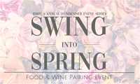Swing Into Spring; Food & Wine Pairing Event: CANCELLED