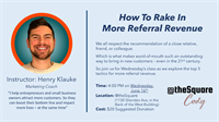 How To Rake In More Referral Revenue - Business Workshop