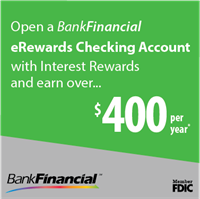 Earn $400 per year with BankFinancial's eRewards Checking!