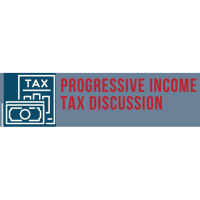 A Discussion on the Pros & Cons of the Proposed Progressive Income Tax