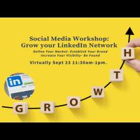 Social Media Workshop: Grow Your LinkedIn Network