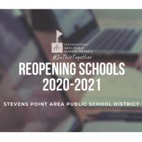 Stevens Point Area Public School District Reopening UPDATE Webinar