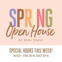 Spring Open House at Real Deals
