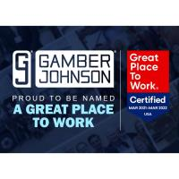 GAMBER-JOHNSON EARNS DESIGNATION AS A GREAT PLACE TO WORK-CERTIFIED COMPANY™