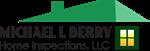 Michael L  Berry Home Inspections LLC